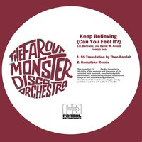 Keep Believing — The Far Out Monster Disco Orchestra