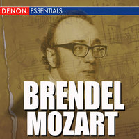 Brendel -  Mozart - Piano Concerto In E Flat Major KV 482, Piano Concerto In C Major KV 503 — Alfred Brendel, Вольфганг Амадей Моцарт