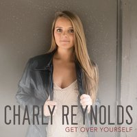 Get over Yourself — Charly Reynolds