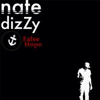 False Hope — Nate Dizzy