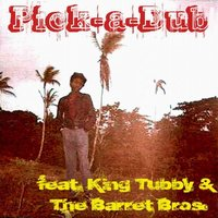 Pick -A- Dub — King Tubby, The Barrett Bros., feat. The Barrett Bros. & King Tubby, King Tubby & The Barrett Bros.
