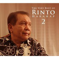 The Very Best Of Rinto Harahap, Vol. 2 — Rinto Harahap