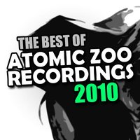 The Best of Atomic Zoo Recordings 2010 — сборник