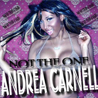 Not the One — Andrea Carnell