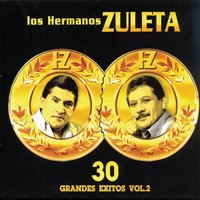 30 Grandes Exitos Vol. 2 — Los Hermanos Zuleta