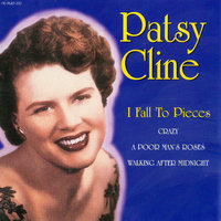 I Fall to Pieces — Patsy Cline
