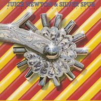 After The Dust Settles — Juice Newton, Juice Newton & Silver Spur, Silver Spur