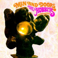 Men & Doors - The Hobbits Communicate — The Hobbits