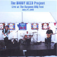 Live @ The Harpoon BBQ Fest-July 24,2005 — The Nobby Reed Project