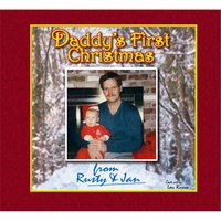 Daddy's First Christmas — Rusty and Jan