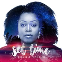 Set Time — Chevelle Franklyn