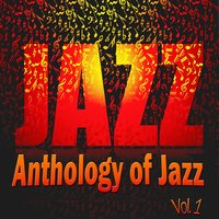 Anthology of Jazz, Vol. 1 — Blue Pie Records