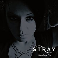 Holding On — Stray