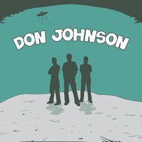 Question All Three — Don Johnson
