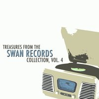 Treasures from the Swan Records Collection, Vol. 4 — сборник
