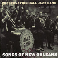 Songs of New Orleans — Preservation Hall Jazz Band
