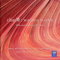 charM: 20th-Century Music for Harp — Marshall McGuire