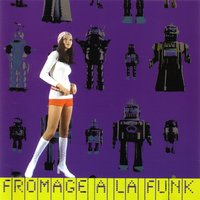 Fromage A La Funk - Funk — сборник