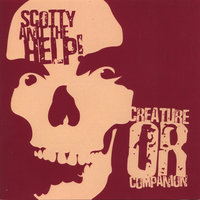 Creature or Companion — Scotty and the Help