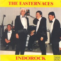 Indorock — The Eastern Aces