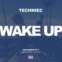 Wake up — Techniec, Co-T