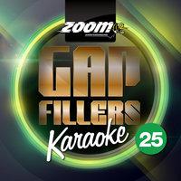 Zoom Karaoke Gap Fillers - Volume 25 — Zoom Karaoke