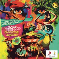 The 2014 FIFA World Cup Official Album: One Love, One Rhythm — сборник