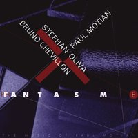 Fantasm — Stephan Oliva, Bruno Chevillon, Paul Motian