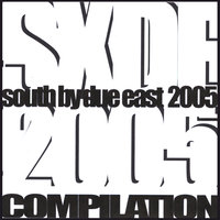 SOUTH BY DUE EAST 2005 Compilation — сборник