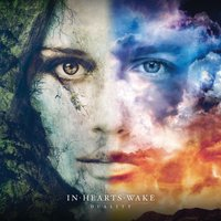 Duality — In Hearts Wake