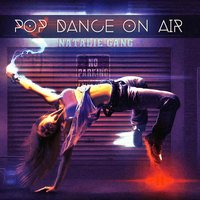 Pop Dance on Air — Natalie Gang