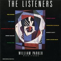 The Listeners — William Parker