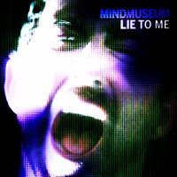 Lie to Me — Mind Museum