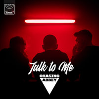 Talk To Me — Chasing Abbey
