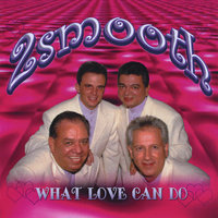What Love Can Do — 2smooth