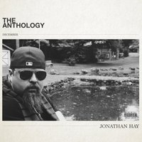 The Anthology (December) — Jonathan Hay