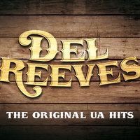 The Original UA Hits — Del Reeves