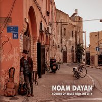 Corner of Blues and the City — Noam Dayan