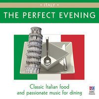 The Perfect Evening: Italy — сборник