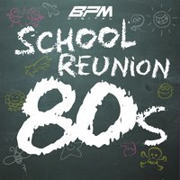 School Reunion: The 80's — It's A Cover Up