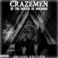 In the Mouth of Madness — Crazemen