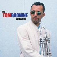 The Tom Browne Collection — Tom Browne, The Essence All Stars, Urbanator