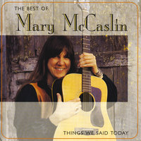 The Best Of Mary McCaslin: Things We Said Today — Mary McCaslin