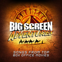 Big Screen Adventures — Soundtrack & Theme Orchestra