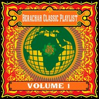 Berachah Classic Playlist, Vol. 1 — сборник
