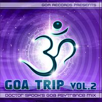 Goa Trip vol. 2 by Doctor Spook — Atma, Doctor Spook's Goa Psytrance Mix