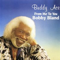 From Me to You, Bobby Bland — Buddy Ace