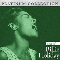 Best of Billie Holiday — Billie Holiday