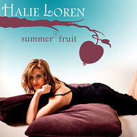 Summer Fruit — Halie Loren