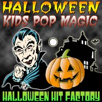Halloween Kids Pop Magic — Halloween Hit Factory